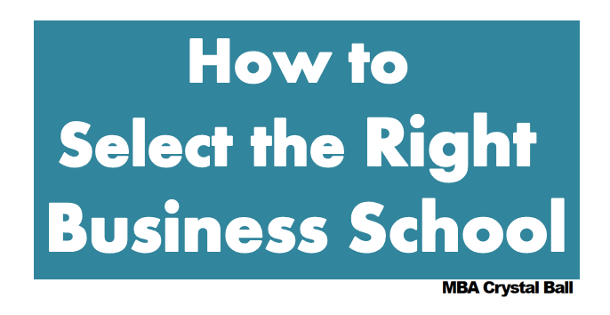 How to select the right business school