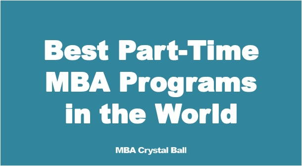 Best ranking part-time MBA programs in the world