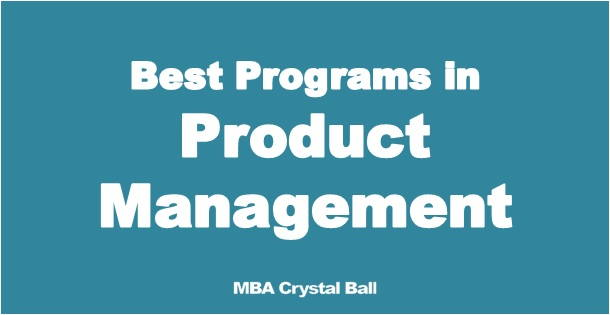 Best Masters & MBA programs in Product Management