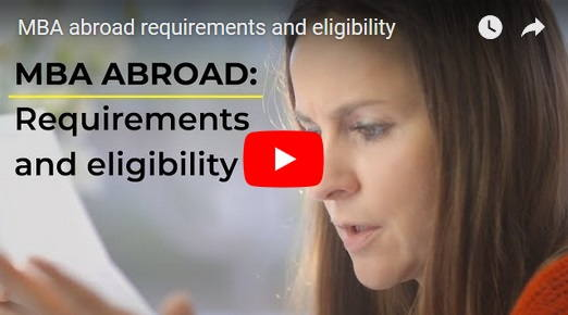 MBA abroad requirements and entrance exams | MBA Crystal Ball